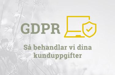 GDPR - Så behandlar vi dina kunduppgifter